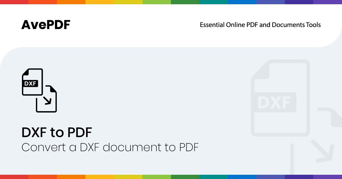Avepdfオンラインツールでdxfドキュメントをpdfに変換